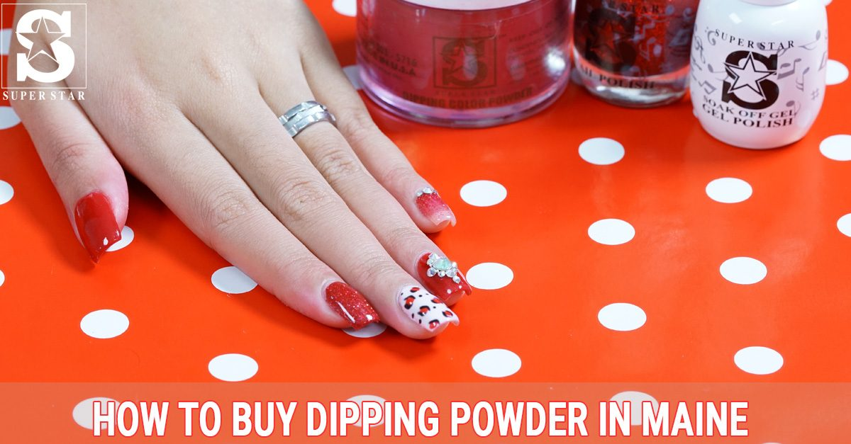 How to buy dipping powder in Maine